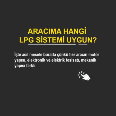Aracıma Hangi Lpg Sistemi Uygun?