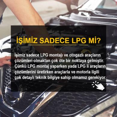 İşimiz Sadece LPG Mi?